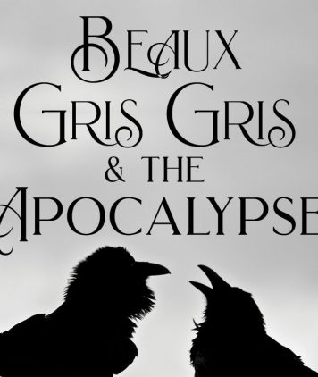 BEAUX GRIS GRIS AND THE APOCALYPSE